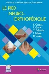 Dernières parutions sur Orthopédie - Traumatologie, Le pied neuro-orthopédique