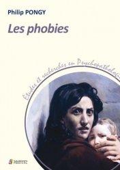 Dernières parutions sur Psychopathologie, Les phobies
