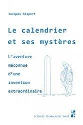 Dernières parutions sur Cosmologie, Le calendrier et ses mystères