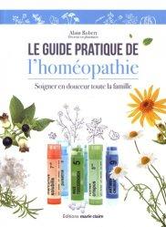 Dernières parutions sur Homéopathie, Le guide pratique de l'homéopathie