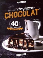 Dernières parutions dans Les inventives, Les grands classiques du chocolat. 40 recettes revisitées