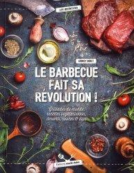 Dernières parutions dans Les inventives, Le barbecue fait sa révolution ! Grillades du monde, recettes végétariennes, desserts, sauces & dips