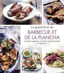 Dernières parutions sur Pique-niques et barbecues, Le grand livre du barbecue & de la plancha