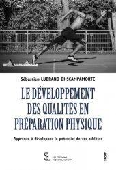 Dernières parutions sur Technique et entraînement, Le développement des qualités en préparation physique