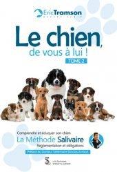 Dernières parutions sur Chien, Le chien, de vous à lui ! Tome 2. Comprendre et éduquer son chien ; La méthode salivaire ; Réglementations et obligations https://fr.calameo.com/read/005884018512581343cc0