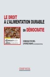 Dernières parutions sur Autres ouvrages de droit public, Le droit à l'alimentation durable en démocratie