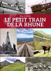 Dernières parutions sur Transport ferroviaire, Le Petit train de la Rhune