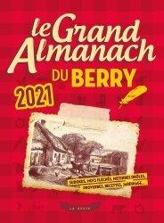 Dernières parutions sur Centre Val-de-Loire, Le grand almanach du Berry