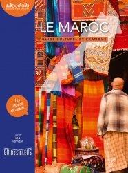 Dernières parutions sur Afrique, Le Maroc - Guide culturel et pratique