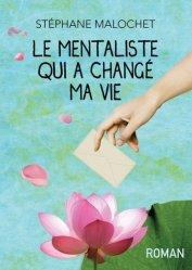 Dernières parutions sur Réussite personnelle, Le mentaliste qui a changé ma vie