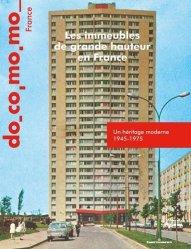 Dernières parutions sur Histoire de l'architecture, Les immeubles de grande hauteur en France. Un héritage moderne 1945-1975