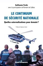 Dernières parutions sur Politiques publiques, Le continuum de sécurité nationale. Quelles externalisations pour demain ?