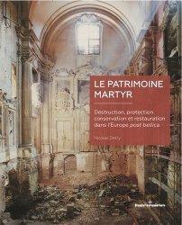 Dernières parutions sur Essais, Le patrimoine martyr