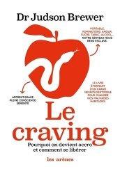 Dernières parutions sur Dépendance, Le craving. Pourquoi on devient accro et comment se libérer