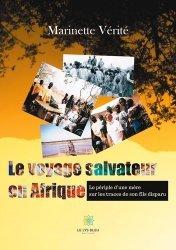 Dernières parutions sur Récits de voyages-explorateurs, Le voyage salvateur en Afrique