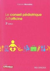 Souvent acheté avec Conseil homéopathique à l'officine, le Le conseil pédiatrique à l'officine