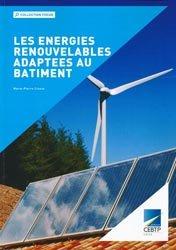 Dernières parutions sur Energies renouvelables, Les énergies renouvelables adaptées au bâtiment
