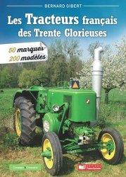 Souvent acheté avec Tracteurs de légende, le Les tracteurs des 30 Glorieuses