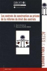 Dernières parutions dans Faculté de Droit et des Sciences sociales, Les contrats de construction au prisme de la réforme du droit des contrats