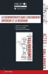 Dernières parutions dans Faculté de Droit et des Sciences sociales, Les regroupements dans l'enseignement supérieur et la recherche