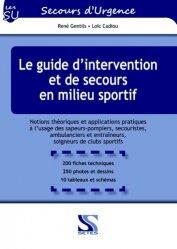Dernières parutions dans Secours d'Urgence, Le guide d'intervention et de secours en milieu sportif