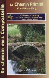 Dernières parutions dans En chemin vers Compostelle, Le chemin primitif d'Oviedo à Santiago