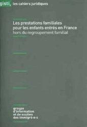 Dernières parutions dans Les cahiers juridiques, Les prestations familiales pour les enfants entrés en France hors du regroupement familial