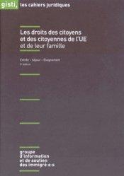 Dernières parutions dans Les cahiers juridiques, Les droits des citoyens et des citoyennes de l'Union européenne et de leur famille. 5e édition