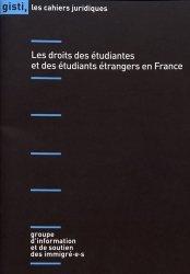 Dernières parutions dans Les cahiers juridiques, Les droits des étudiantes et des étudiants étrangers en France