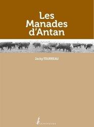 Dernières parutions sur Mammifères, Les manades d'antan