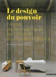 Dernières parutions sur Intérieurs contemporains, Le design du pouvoir