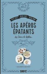 Dernières parutions dans Cahiers de Delphine, Les apéros épatants des cahiers de Delphine