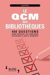 Dernières parutions sur Concours administratifs, Le QCM des bibliothèques : 400 questions pour réussir les concours