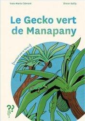 Dernières parutions sur Amphibiens, Le gecko vert de Manapany