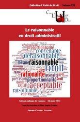 Dernières parutions dans L'unité du droit, Le raisonnable en droit administratif. Actes du colloque de Toulouse, 20 mars 2015
