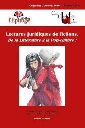 Dernières parutions dans L'unité du droit, Lectures juridiques de fictions