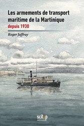 Dernières parutions sur Transport maritime, Histoire maritime des Antilles françaises