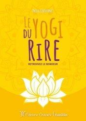 Dernières parutions sur Pensée positive, Le yogi du rire