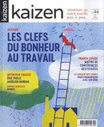 Dernières parutions dans Kaizen, Les clefs du bonheur au travail