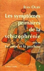 Souvent acheté avec Un monde de fous, le Les Symptômes primaires de la schizophrénie