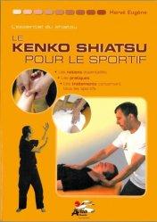 Souvent acheté avec Shiatsu-Santé, le Le kenko shiatsu pour le sportif