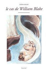 Dernières parutions sur Essais biographiques, Le cas de William Blake