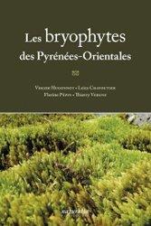 Souvent acheté avec Insectes et forêt, des relations complexes et essentielles, le Les bryophytes des Pyrénées-Orientales
