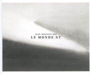Dernières parutions sur Monographies, Le monde nu