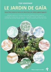 Souvent acheté avec Les abeilles, des ouvrières agricoles à protéger, le Le jardin de Gaïa