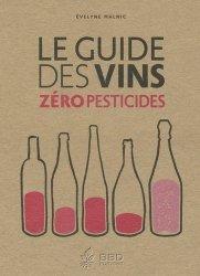 Dernières parutions sur Guides des vins, Le guide des vins zéro pesticides