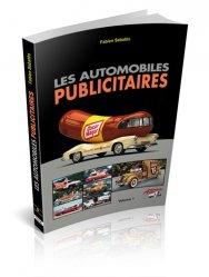 Souvent acheté avec Les voitures publicitaires Volume 2, le Les voitures publicitaires Volume 1