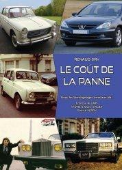 Dernières parutions sur Histoire de l'automobile, Le coût de la panne