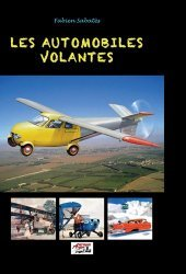 Dernières parutions sur Histoire de l'automobile, Les automobiles volantes