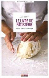 Dernières parutions dans Archives nutritives, Le livre de pâtisserie